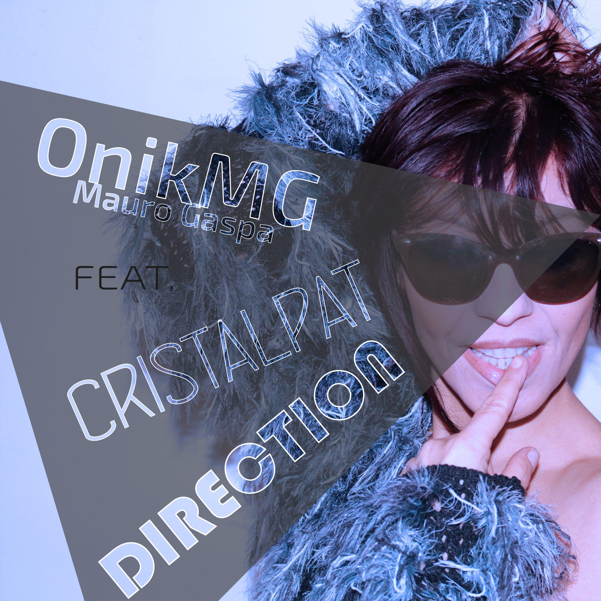 Direction - OnikMG feat. Cristalpat